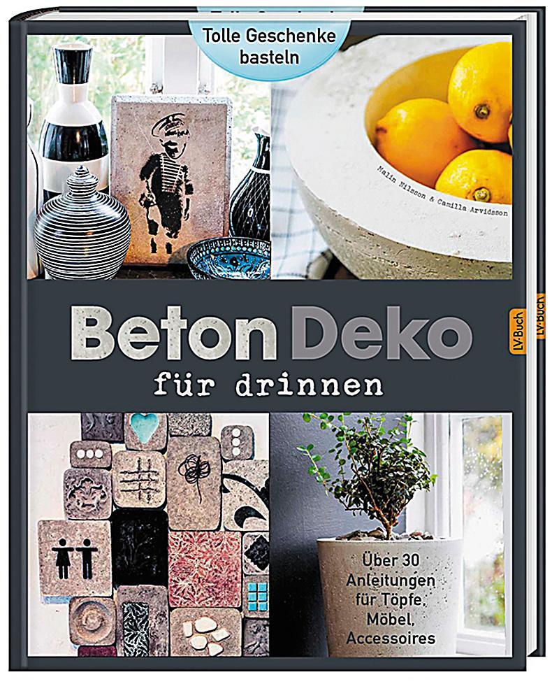Beton deko f r drinnen buch portofrei bei for Deko kataloge bestellen