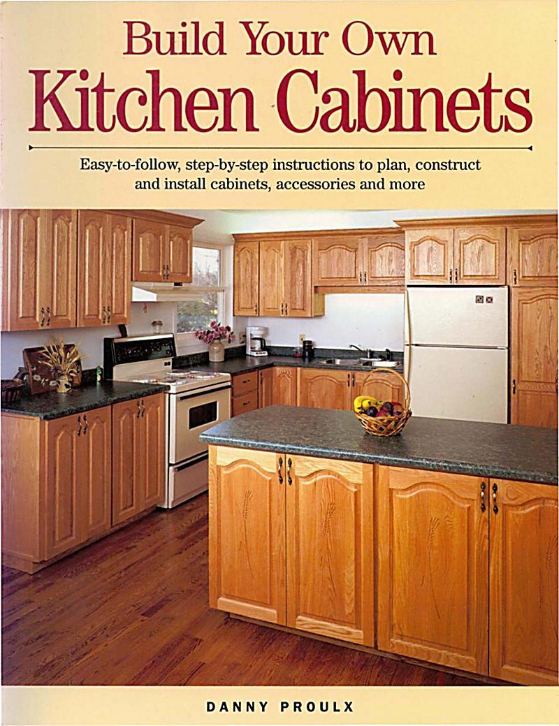 Betterway books build your own kitchen cabinets ebook for Building kitchen cabinets book