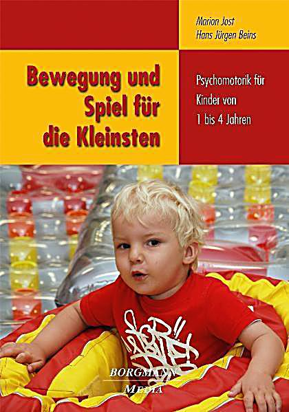 Bewegung und Spiel für die Kleinsten Buch portofrei
