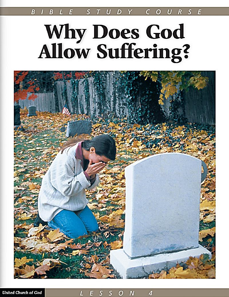 why does god allow suffering essay Find great deals for why does god allow suffering : essays on the spiritual quest by robert powell (1989, paperback) shop with confidence on ebay.