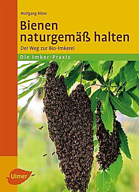 bienen naturgem ss halten buch portofrei bei. Black Bedroom Furniture Sets. Home Design Ideas