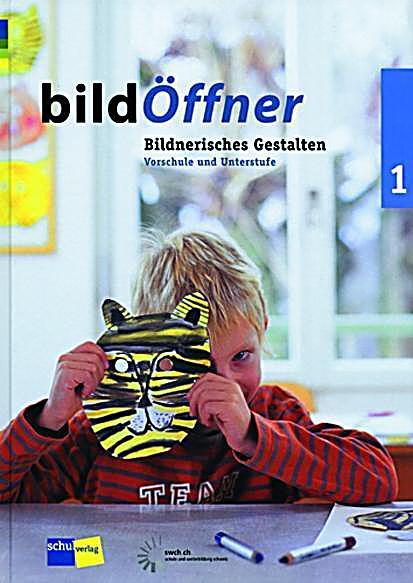 bild ffner bildnerisches gestalten bd 1 vorschule und. Black Bedroom Furniture Sets. Home Design Ideas
