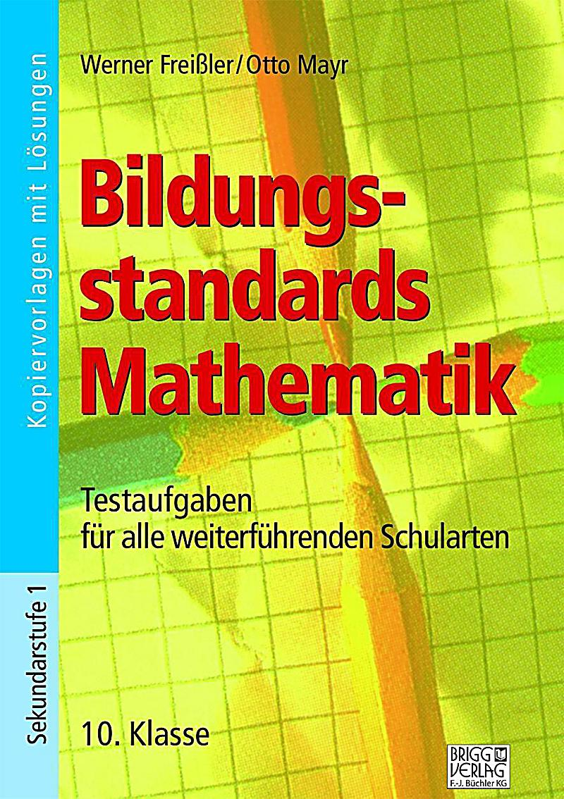 bildungsstandards mathematik 10 klasse buch portofrei. Black Bedroom Furniture Sets. Home Design Ideas