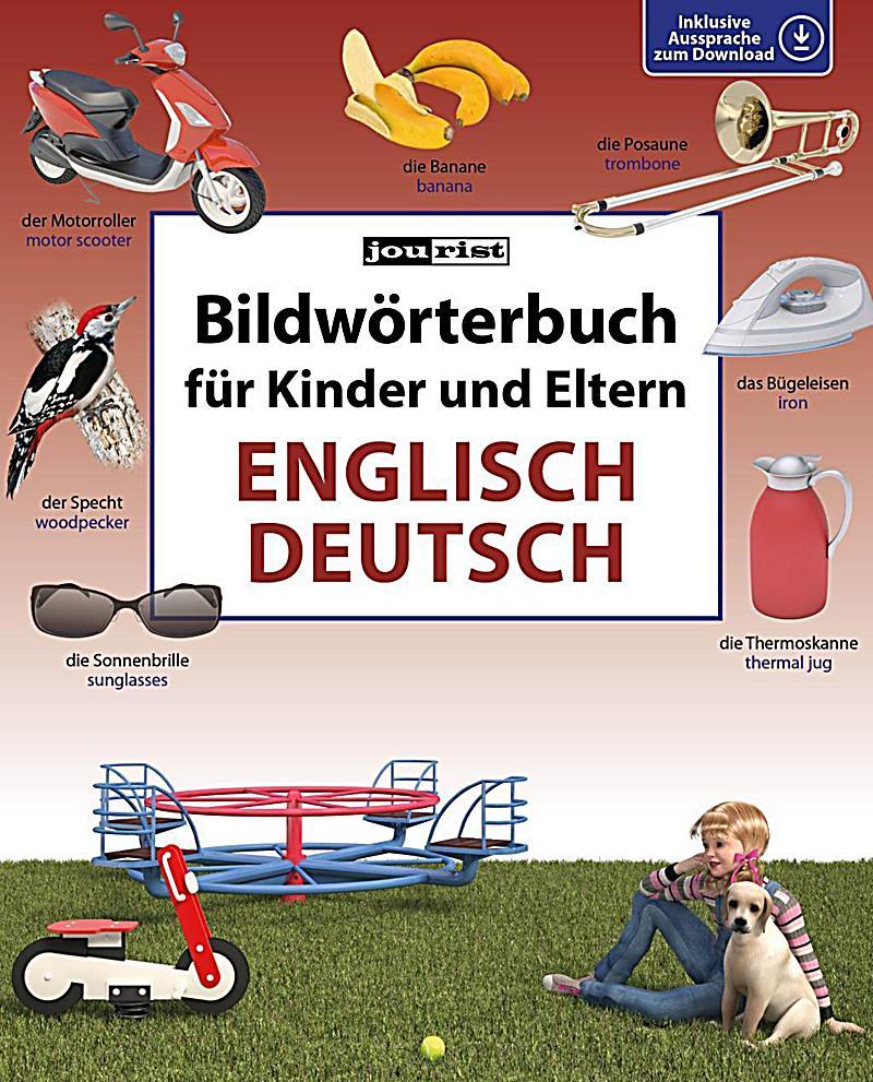 bildw rterbuch f r kinder und eltern englisch deutsch buch. Black Bedroom Furniture Sets. Home Design Ideas