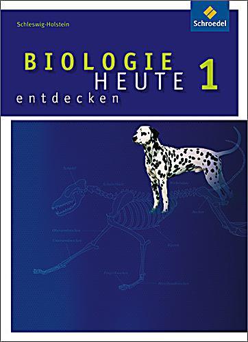 biologie heute entdecken ausgabe 2009 f r die sekundarstufe i in schleswig holstein bd 1. Black Bedroom Furniture Sets. Home Design Ideas