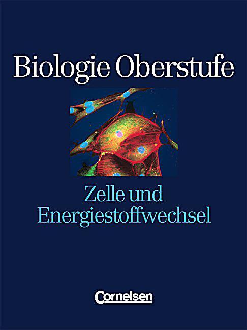 Arbeitsblatt Zelle Oberstufe : Biologie oberstufe zelle und energiestoffwechsel buch
