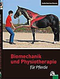 biomechanik und physiotherapie f r pferde buch portofrei. Black Bedroom Furniture Sets. Home Design Ideas