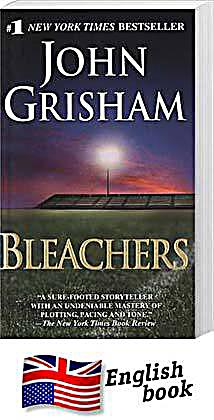 bleachers john grisham At the north end of the bleachers, down where the rowdies from the county once raised so much hell, an older man moved quietly up to the top row and sat down he was too far away to be recognized, and he certainly wanted to be alone.