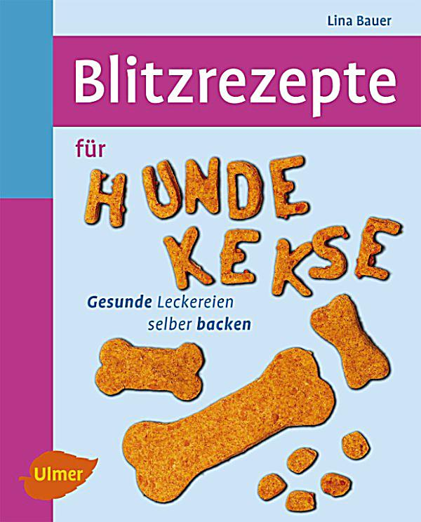 blitzrezepte f r hundekekse ebook jetzt bei. Black Bedroom Furniture Sets. Home Design Ideas