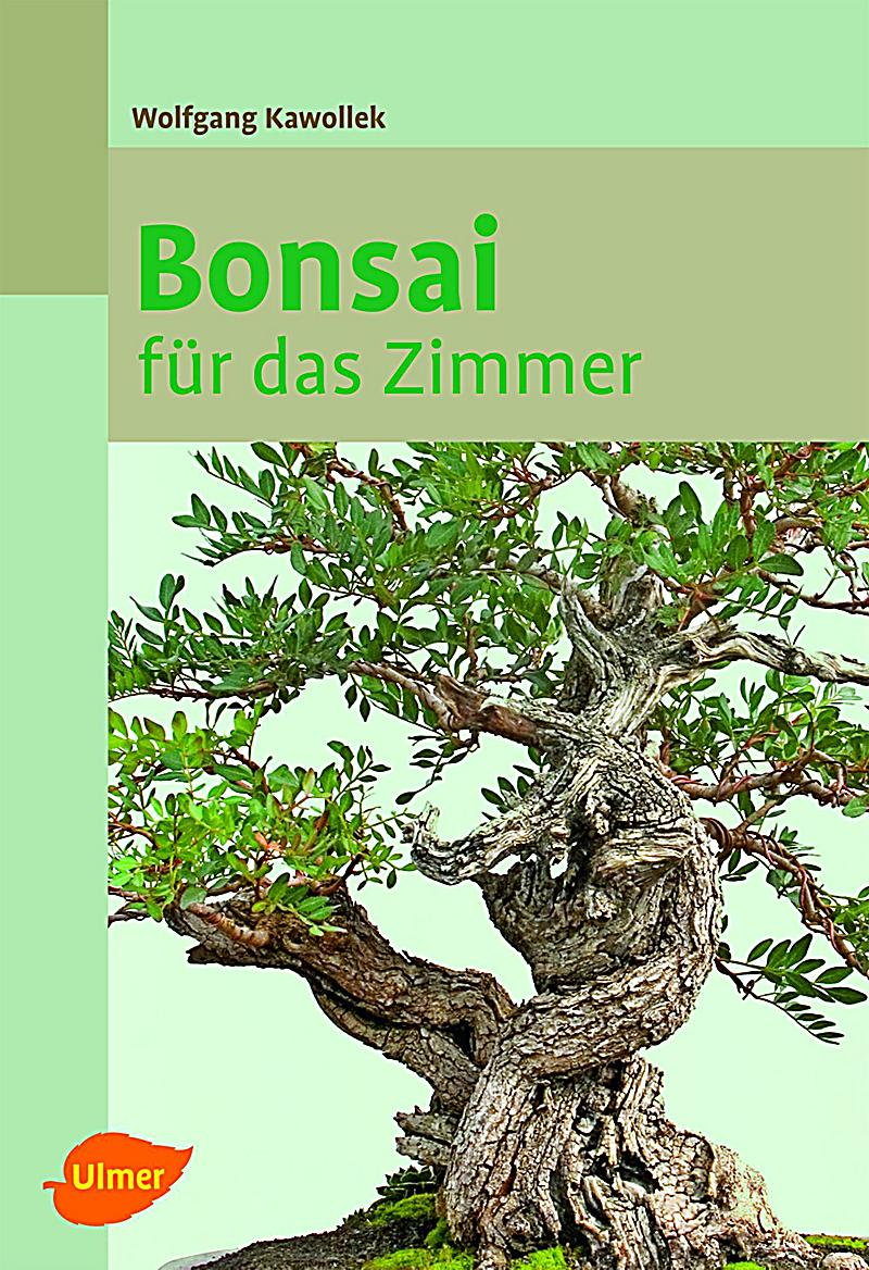 bonsai f r das zimmer buch jetzt bei online bestellen. Black Bedroom Furniture Sets. Home Design Ideas