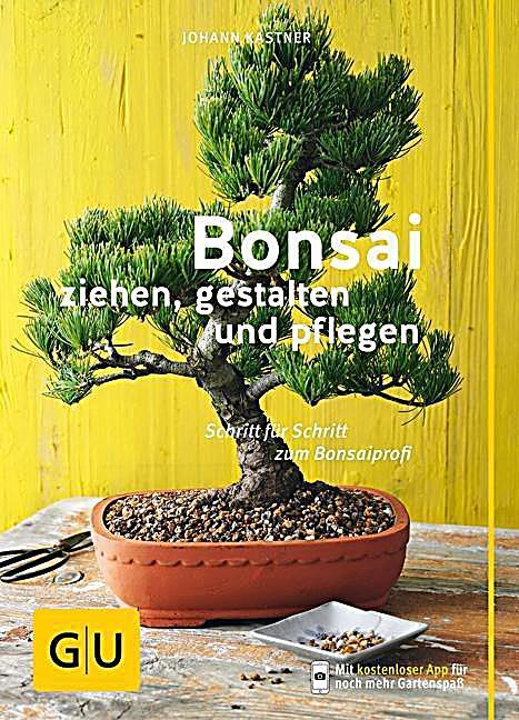 bonsai ziehen gestalten und pflegen buch portofrei. Black Bedroom Furniture Sets. Home Design Ideas