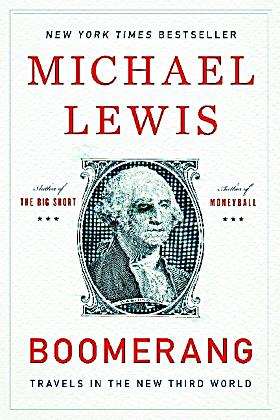 boomerang michael lewis Booktopia has boomerang, travels in the new third world by michael lewis buy a discounted paperback of boomerang online from australia's leading online bookstore.