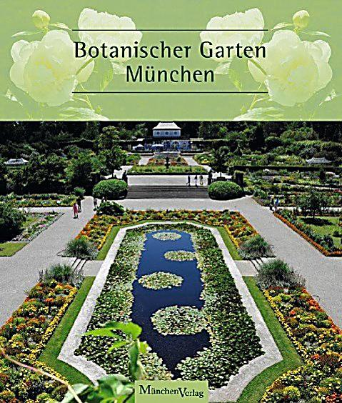botanischer garten m nchen buch portofrei bei. Black Bedroom Furniture Sets. Home Design Ideas