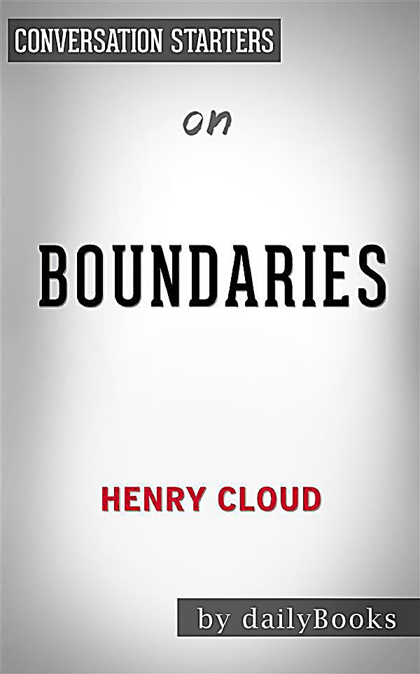 Boundaries in dating by henry cloud and john townsend