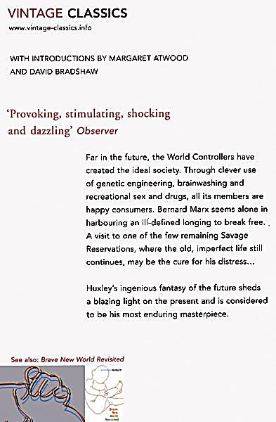 the warning in brave new world by aldous huxley Looking at our present trajectory we are on the way to brave new world' yuval brave new world aldous huxley read it' margaret atwood a grave warning.