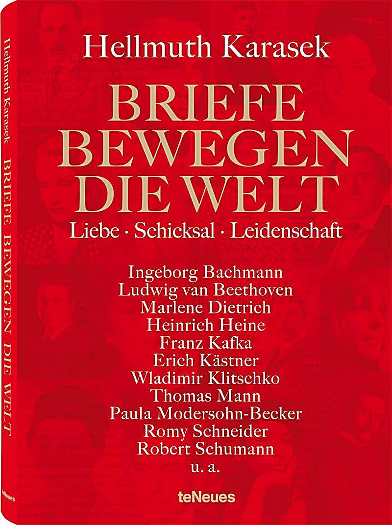 Briefe Beethoven : Briefe bewegen die welt bd liebe schicksal