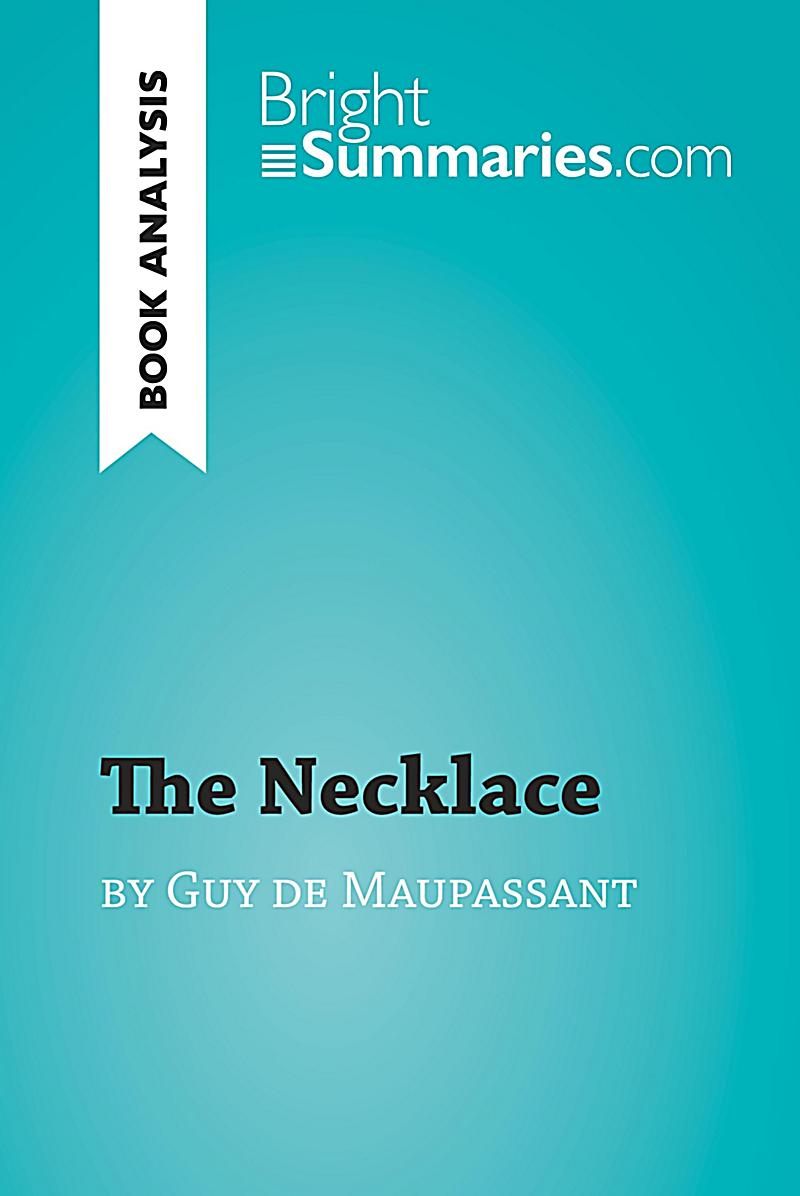 an analysis of guy de maupassant Video: the jewelry by guy de maupassant: summary, themes & analysis in this lesson, we will summarize the short story 'the jewelry' by guy de maupassant furthermore, we will examine the theme.