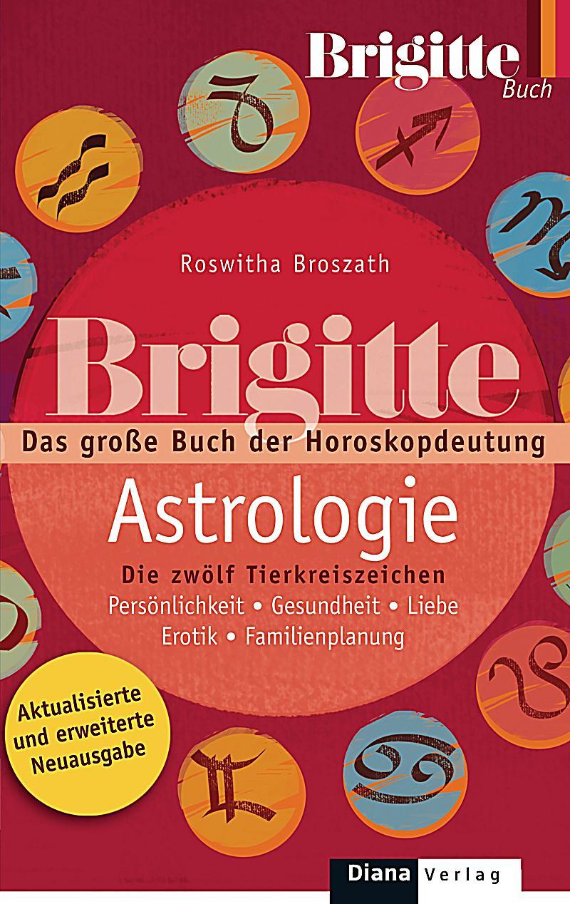brigitte astrologie buch jetzt bei online bestellen. Black Bedroom Furniture Sets. Home Design Ideas