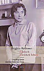 brigitte reimann einfach wirklich leben buch. Black Bedroom Furniture Sets. Home Design Ideas