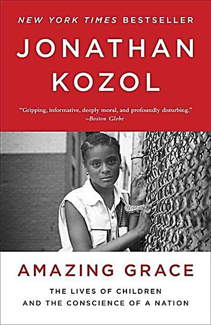 amazing grace by jonathon kozol Women's monthly book club ministries youth  amazing grace by jonathon kozol  a gently written work, amazing grace asks questions that are at.
