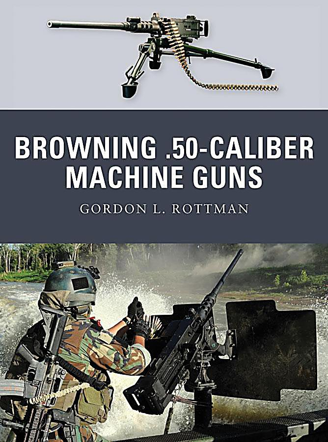 50 caliber browning machine gun