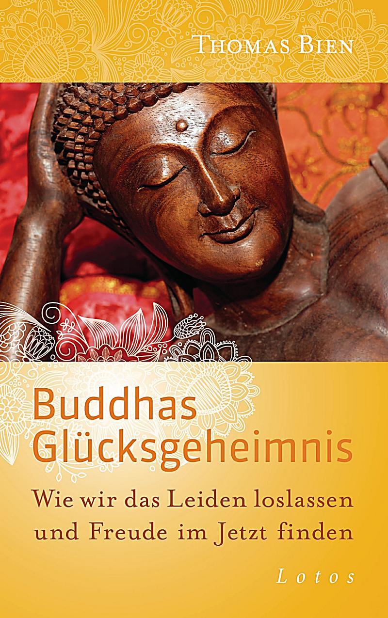buddhas gl cksgeheimnis ebook jetzt bei. Black Bedroom Furniture Sets. Home Design Ideas