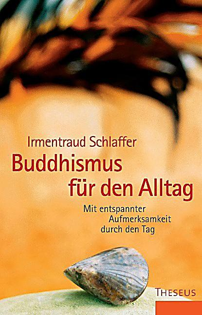 buddhismus f r den alltag buch portofrei bei. Black Bedroom Furniture Sets. Home Design Ideas