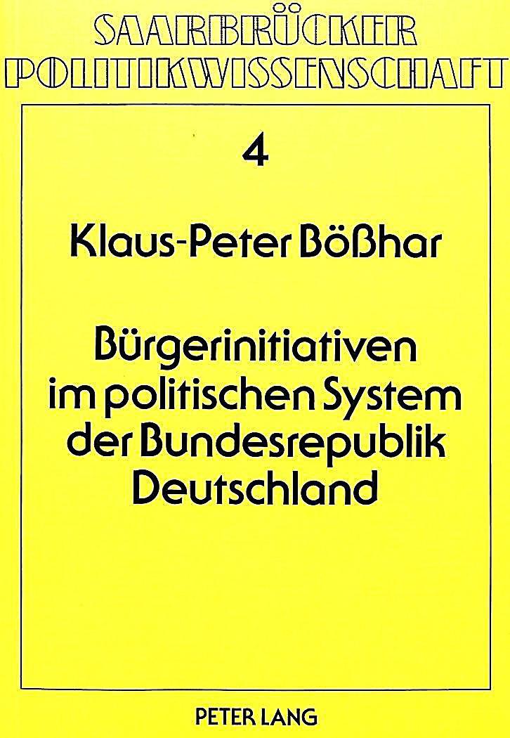 b rgerinitiativen im politischen system der bundesrepublik deutschland. Black Bedroom Furniture Sets. Home Design Ideas