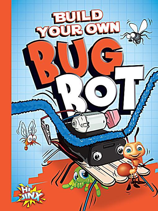 Build Your Own Bug Bot Ebook Jetzt Bei Als