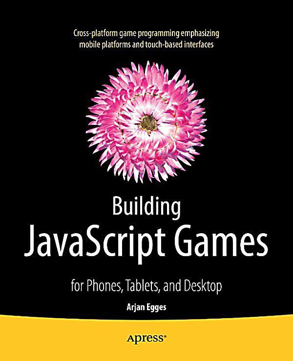 Building Javascript Games Pdf Download
