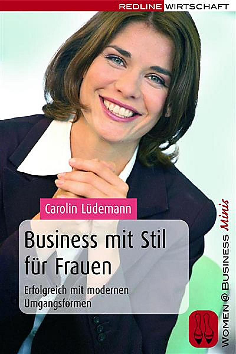 business mit stil f r frauen ebook jetzt bei. Black Bedroom Furniture Sets. Home Design Ideas