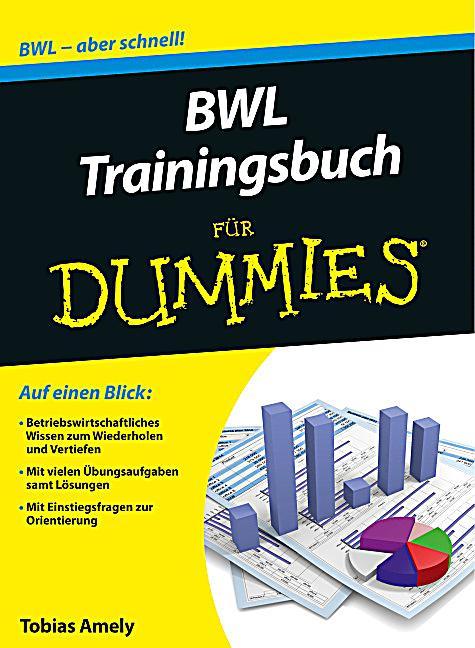 BWL Trainingsbuch für Dummies Buch portofrei bei Weltbild.de