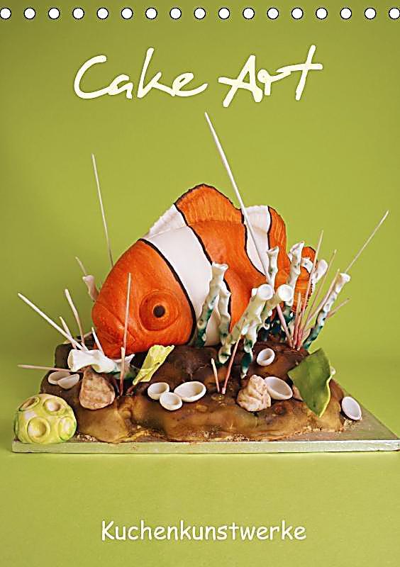 Cake Art Festival 2018 : Cake Art Tischkalender 2018 DIN A5 hoch Dieser ...