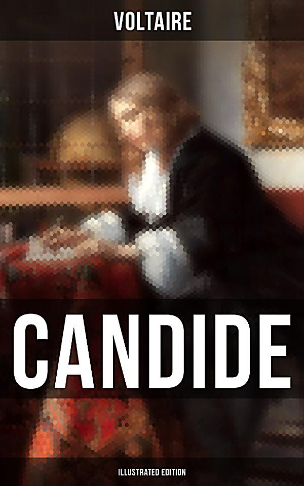 voltaires satirizing the optimism in the story candide All three forms of irony appear in candide voltaire's satire and irony are first of all aimed at philosophical optimism, followed by human institutions such as.