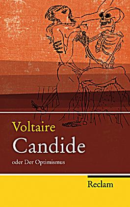 optimism in candide by voltaires J roth world masterpieces 272 candide and voltaire the role of optimism in  candide from the essay attacking optimism: everything isn't for the best, and.