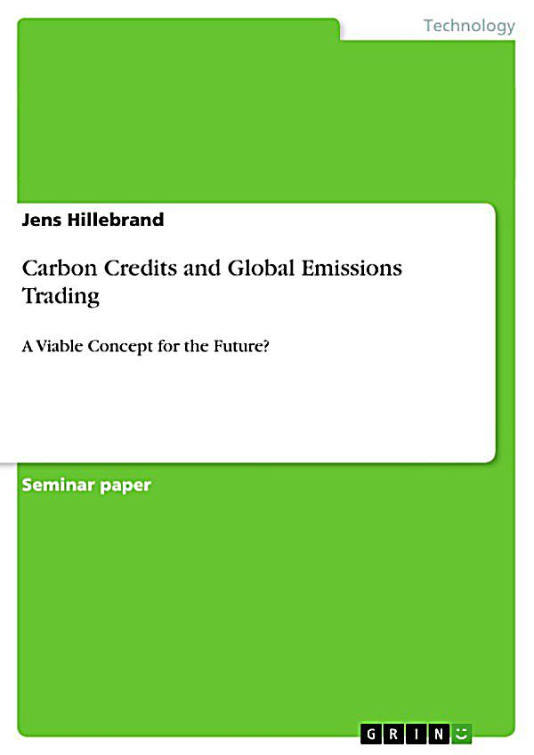 essay on carbon trading October 2014 rff dp 14-36  discussion papers are research materials circulated by their  before listing carbon trading as a central part of the .
