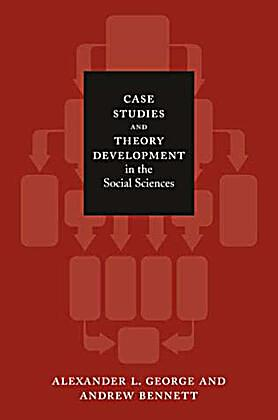 case studies and theory development in the social sciences amazon Widely recognised in many social science studies especially when in-depth explanations of a  in this case, descriptive theory was used to examine the depth and scope of the case under study  in an intrinsic case study, a researcher examines the case for its own sake for instance, why does student a, age eight, fail to read when most.