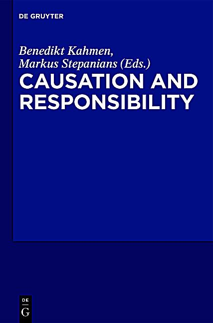 causation and responsibility critical essays