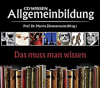 cd wissen allgemeinbildung das muss man wissen 11 audio cds h rbuch. Black Bedroom Furniture Sets. Home Design Ideas