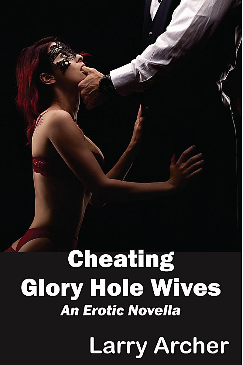 Was madly wives at the glory hole babe
