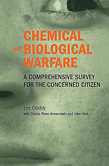 biological and chemical warfare However, the possibility of biological or chemical terrorism should not be ignored,  especially in light of events during the past 10 years (eg, the sarin gas attack.