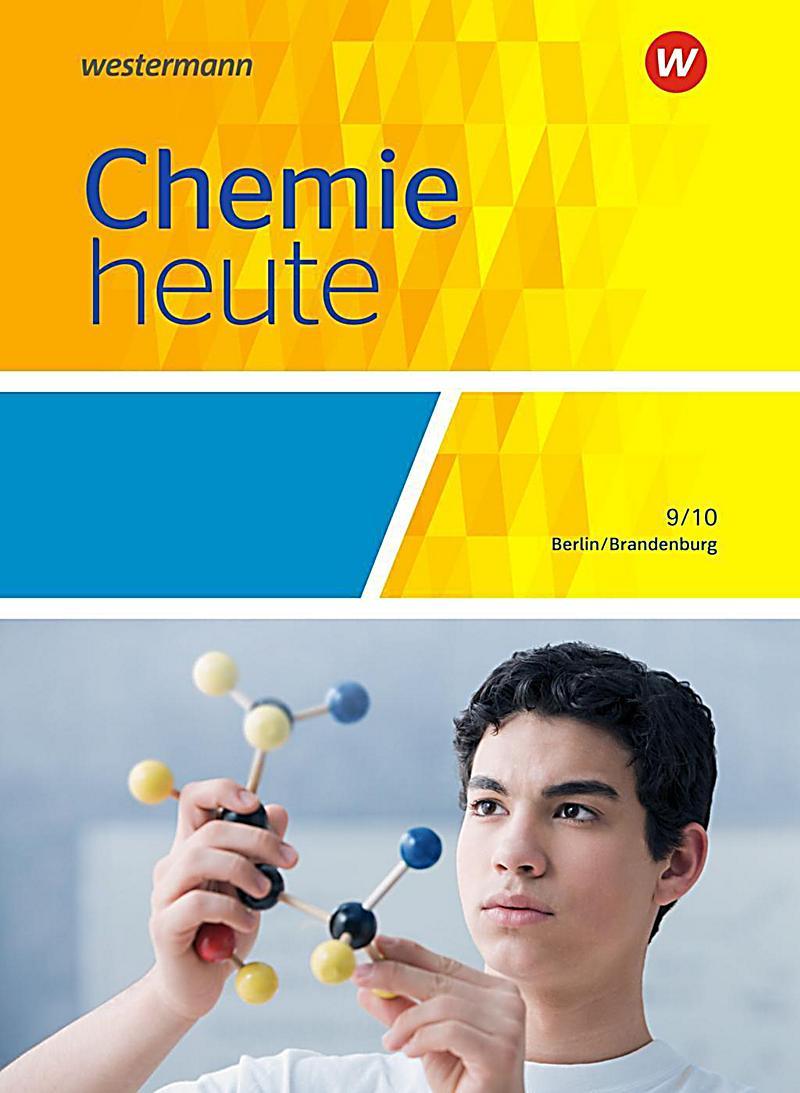 chemie heute si ausgabe 2016 f r berlin und brandenburg 9 10 schuljahr sch lerband. Black Bedroom Furniture Sets. Home Design Ideas