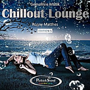 chillout lounge edition vol 5 gemafreie musik cd von ronny matthes. Black Bedroom Furniture Sets. Home Design Ideas