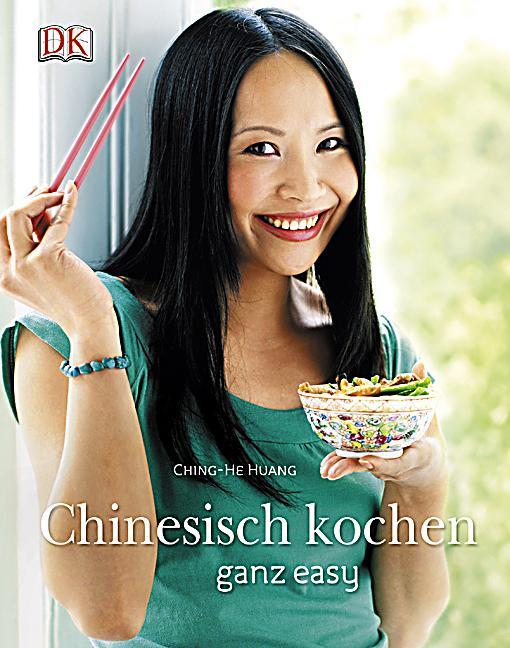 Chinesisch kochen ganz easy buch portofrei bei for Chinesisch kochen