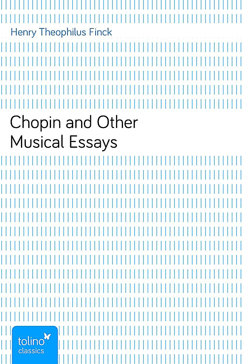 chopin essays Sample of kate chopin 'the storm' essay (you can also order custom written kate chopin 'the storm' essay.