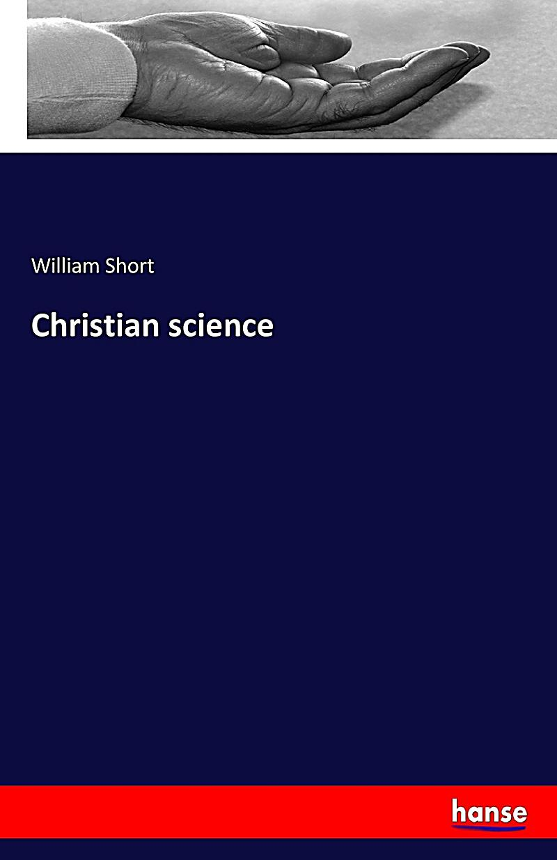 christian science If you would like to access science & christian belief online, read about how to subscribe please log in subscriber number: password: lost your password.