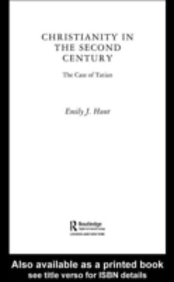second century christianity This paper explores the role of almsgiving in competing visions of soteriology in  second-century christianity, including consideration of texts.