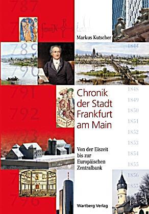 Chronik der stadt frankfurt am main buch bestellen for Lagerverkauf frankfurt