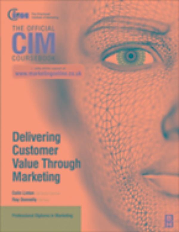 delivering value An understanding of how customers value those components—and what they cost knowledge of how their market offerings specifically deliver value to customers.
