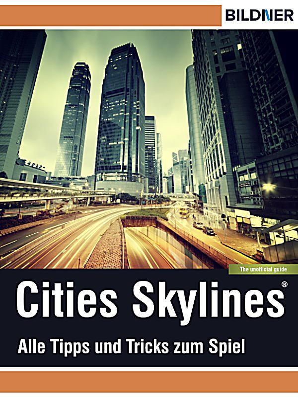 cities skylines alles tipps und tricks zum spiel ebook. Black Bedroom Furniture Sets. Home Design Ideas